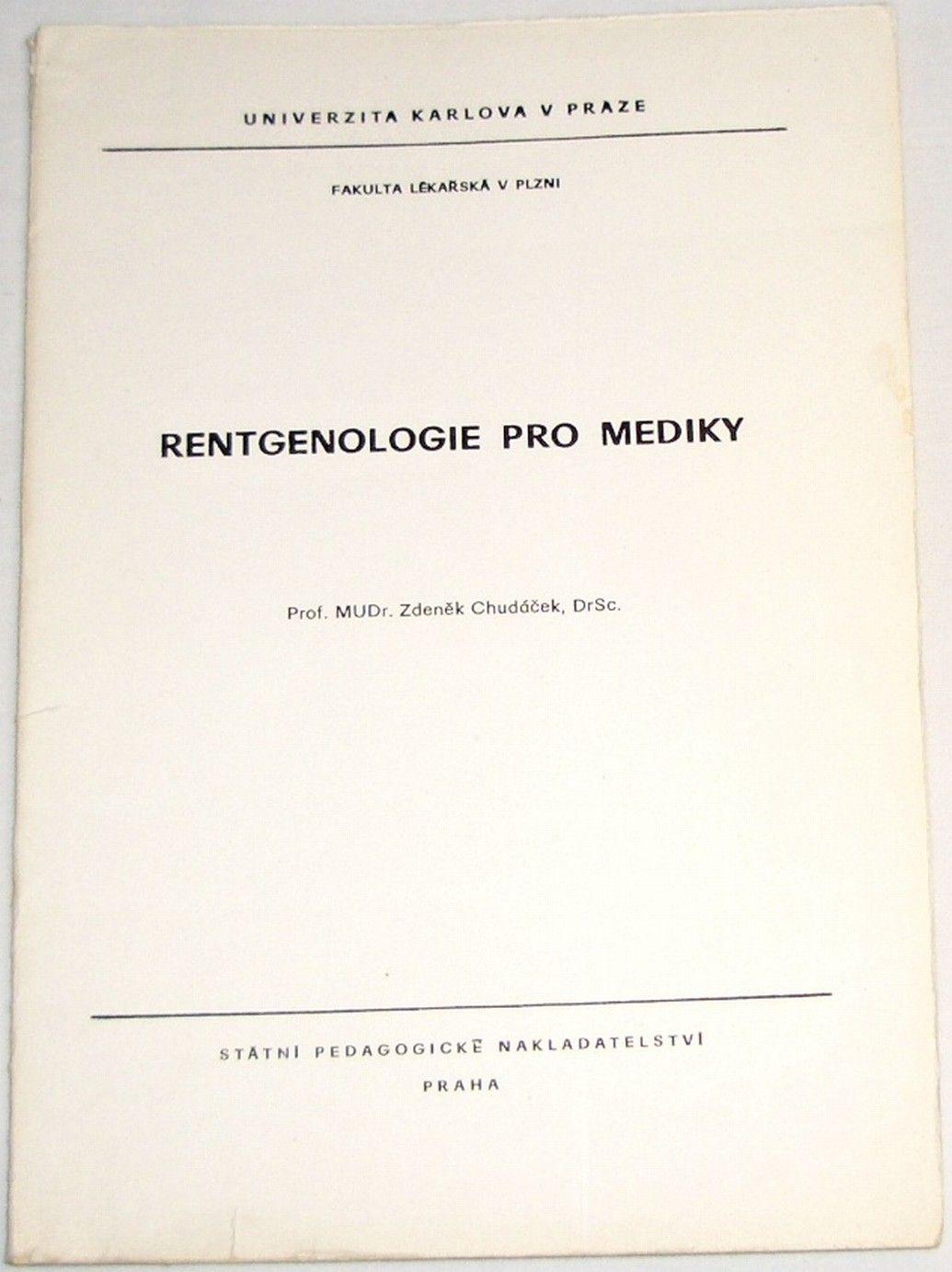 Chudáček Zdeněk - Rentgenologie pro mediky
