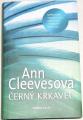 Cleevesová Ann - Černý krkavec