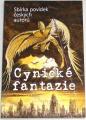 Cynické fantazie - Sbírka povídek českých autorů