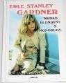 Gardner E. S. - Případ blondýny s monoklem