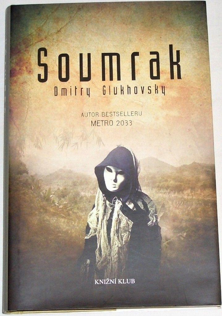 Glukhovsky Dmitry - Soumrak
