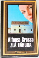 Grosso Alfonso - Zlá náhoda