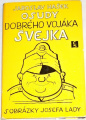 Hašek Jaroslav - Osudy dobrého vojáka Švejka I.