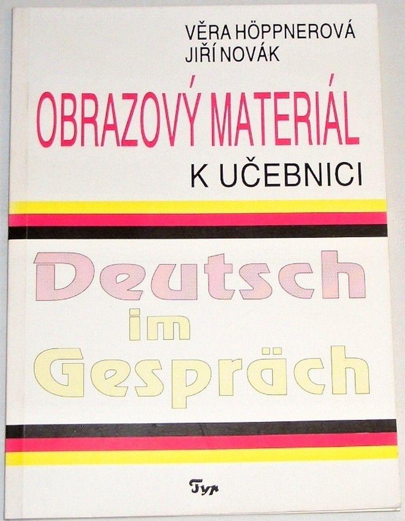 Höppnerová Věra, Novák Jiří - Obrazový materiál k učebnici Deutsch im Gespräch