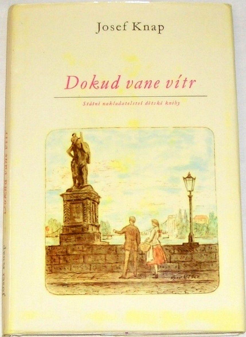 Knap Josef - Dokud vane vítr