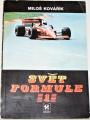 Kovářík MIloš - Svět Formule 1