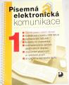 Kroužek Jiří, Kuldová Olga - Písemná elektronická komunikace pro střední školy a veřejnost