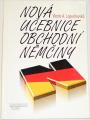 Lopuchovská Vlasta A. - Nová učebnice obchodní němčiny