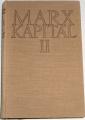 Marx Karel - Kapitál II.