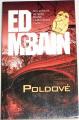 McBain Ed - Poldové
