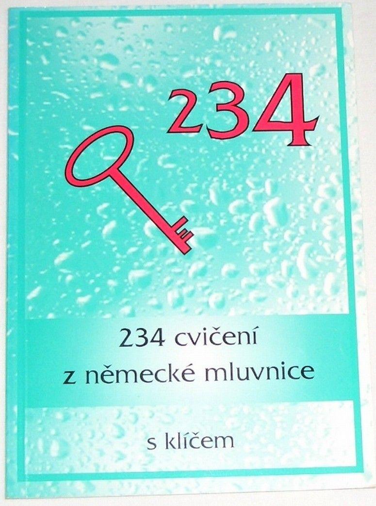 Oulehlová Marie - 234 cvičení z německé mluvnice s klíčem