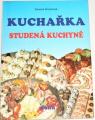 Roubínek Zdeněk - Kuchařka: Studená kuchyně
