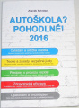 Schröter Zdeněk - Autoškola? Pohodlně! 2016 + CD