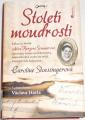 Stoessingerová Caroline - Století moudrosti