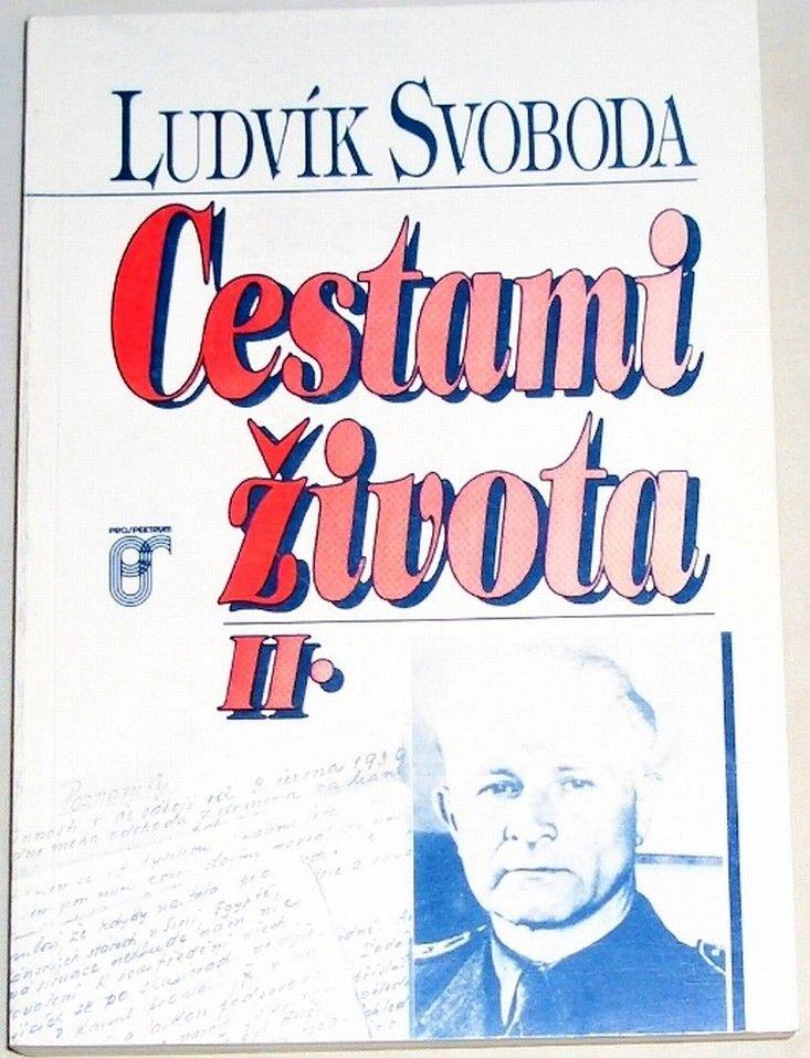 Svoboda Ludvík - Cestami života II.