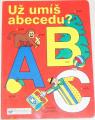 Už umíš abecedu?