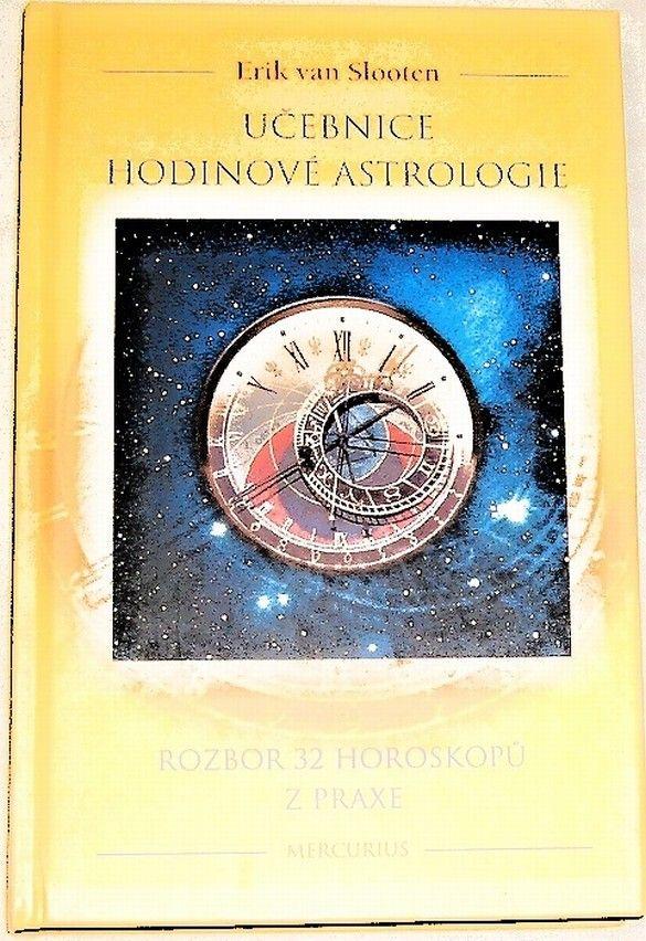 van Slooten Erik - Učebnice hodinové astrologie