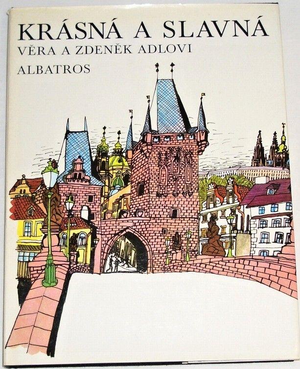 Adlovi Zdeněk a Věra - Krásná a slavná