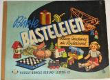 Bünte Basteleien