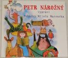 CD - Petr Nárožný vypráví pohádky Miloše Macourka