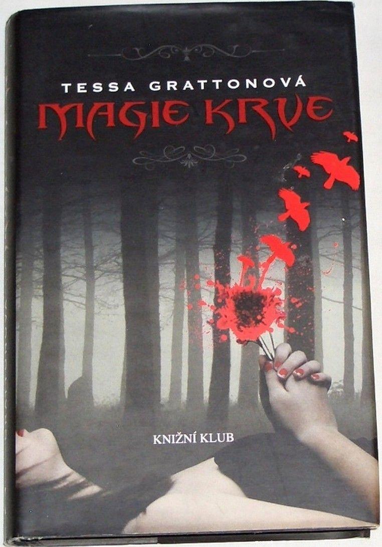 Grattonová Tessa - Magie krve