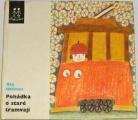 Hofman Ota - Pohádka o staré tramvaji