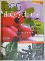 Konečná Romana - 365 dobrých rad ro jaro, léto, podzim a zimu