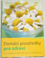 Kovácsová Heike - Domácí prostředky pro zdraví