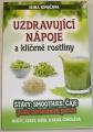 Kovaľová Irina - Uzdravující nápoje a klíčené rostliny