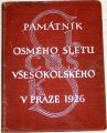 Mašek František - Památník osmého sletu všesokolského v Praze 1926