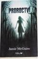 McGuire Jamie - Proroctví