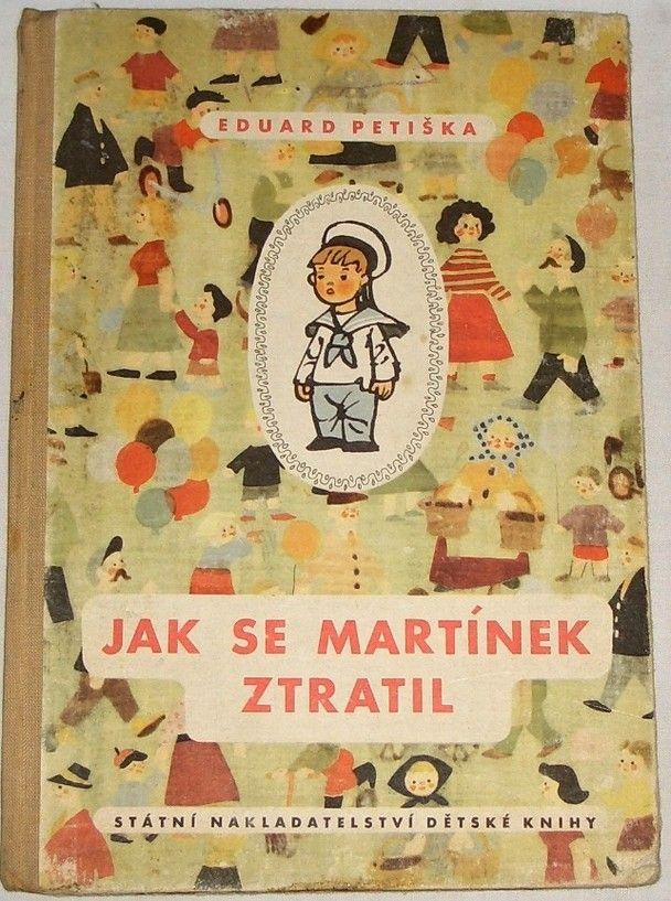 Petiška Eduard - Jak se Martínek ztratil