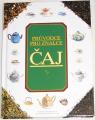 Pettigrewová Jane - Čaj: Průvodce pro znalce