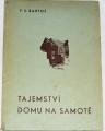 Bartoš F. S. - Tajemství domu na samotě