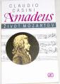 Casini Claudio - Amadeus: Život Mozartův