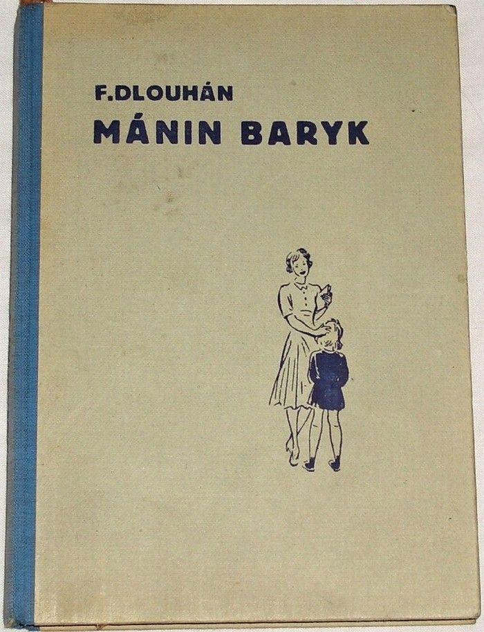 Dlouhán Fr. - Mánin Baryk