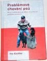 Eichler Ivo - Problémové chování psů