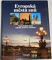 Evropská města snů