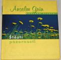 Grün Anseln - Štěstí pozornosti