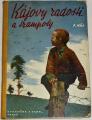 Háj F. - Kájovy radosti a trampoty