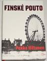 Hiltunen Pekka - Finské pouto