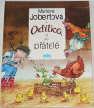 Jobertová Marlene - Odilka a její přátelé