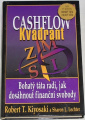 Kiyosaki Robert T., Lechter Sharon - Cashflow kvadrant