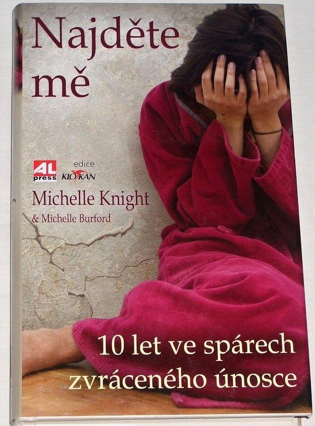 Knight Michelle, Burford Michelle - Najděte mě