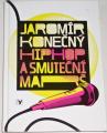 Konečný Jaromír - Hip Hop a smuteční marš