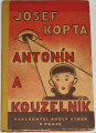 Kopta Josef - Antonín a kouzelník