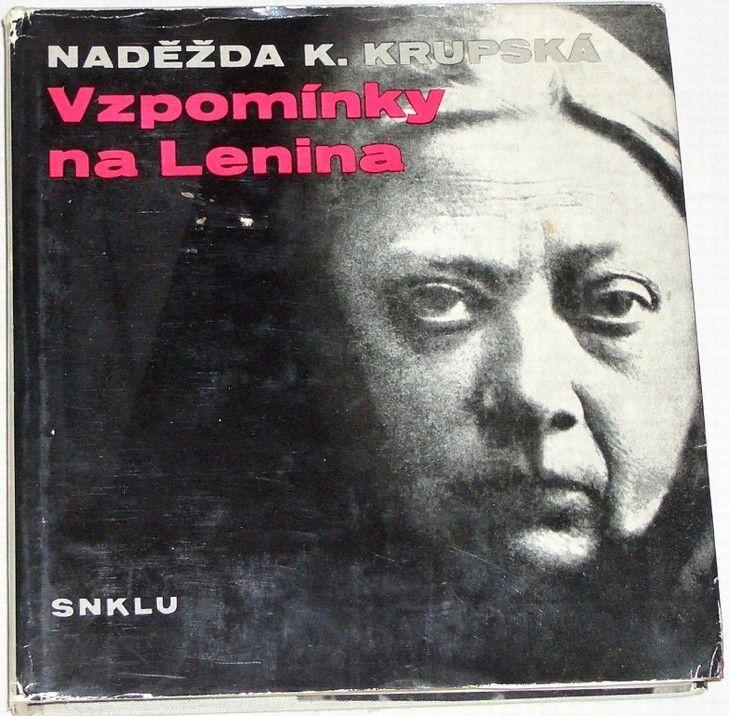 Krupská Naděžda K. - Vzpomínky na Lenina