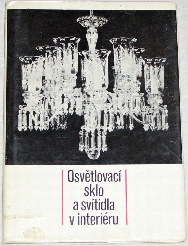 Kupka František - Osvětlovací sklo a svítidla v interieru