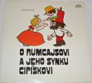 LP O Rumcajsovi a jeho synku Cipískovi