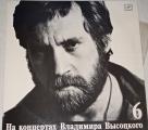 LP Vladimir Vysockij - Na koncertech 6